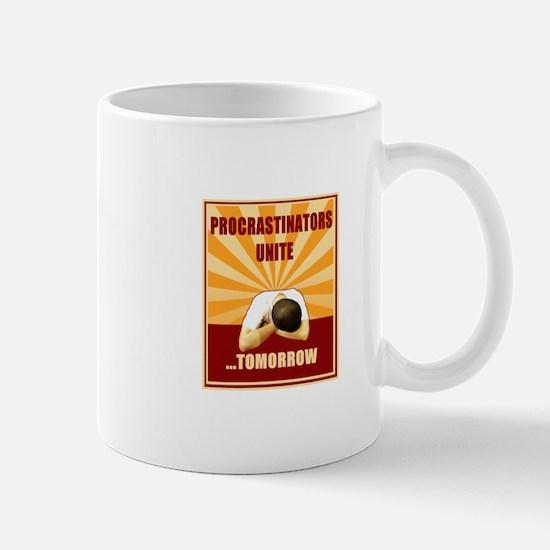 Procrastinators Unite Tomorrow Mug