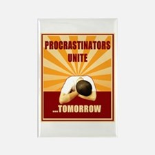 Procrastinators Unite Tomorrow Rectangle Magnet