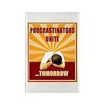 Procrastinators Unite Tomorrow Rectangle Magnet (1