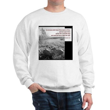 Matthew 7:24 Sweatshirt