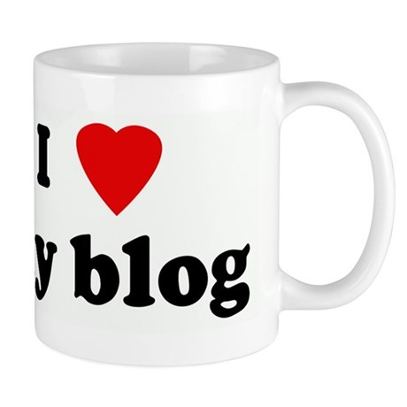 I Love my blog Mug