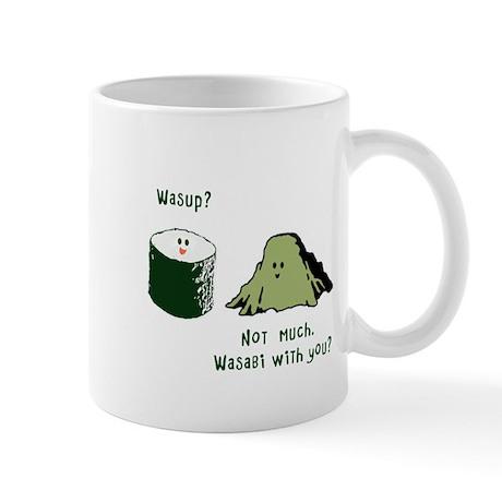 Wasabi With You? Mug