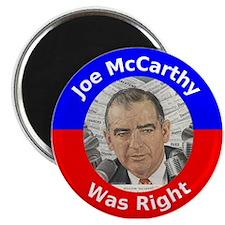 Joe McCarthy Was Right Magnet