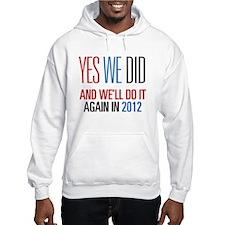 Obama Yes We Did 2012 Hoodie