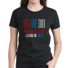 Obama Yes We Did 2012 Tee