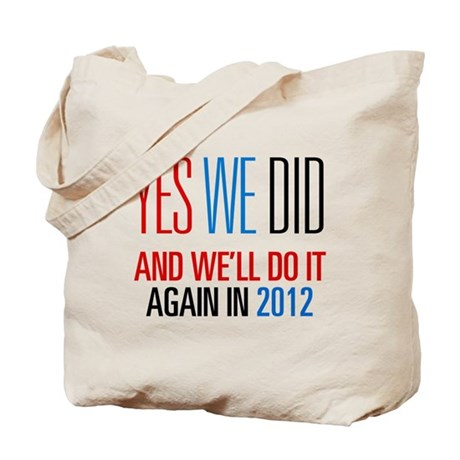 Obama Yes We Did 2012 Tote Bag