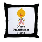 Nurse Practitioner Chick Throw Pillow