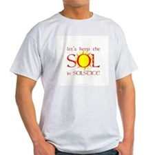 Keep the Sol in Solstice T-Shirt