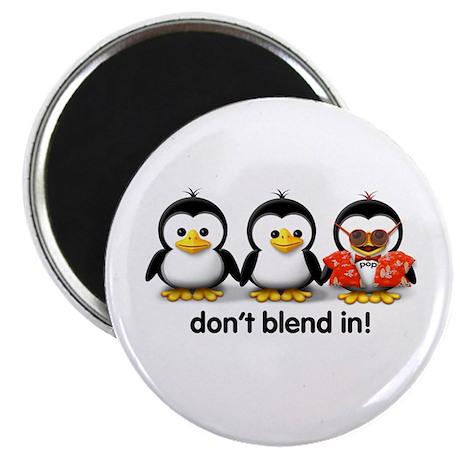 Don't Blend In! Magnet