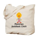 Physician Assistant Chick Tote Bag