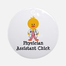 Physician Assistant Chick Ornament (Round)