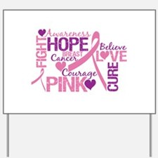 Breast Cancer Words Yard Sign
