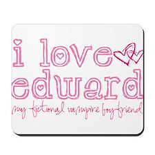 I love edward-my fictional va Mousepad