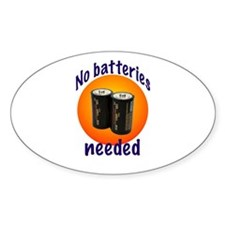 No Batteries Needed Oval Decal