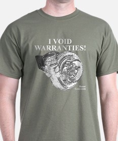 I VOID WARRANTIES! - T-Shirt by BoostGear.com