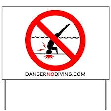 Danger No Diving Yard Sign