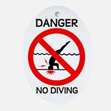 Danger No Diving Oval Ornament