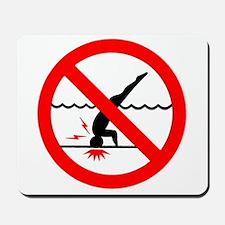 Danger No Diving Mousepad