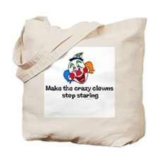 Make the crazy clowns.. Tote Bag