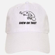 Chew On This Baseball Baseball Cap