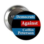 Democrats Against Collin Peterson Button