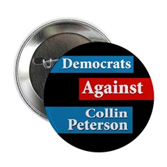 Democrats Against Collin Peterson Button