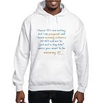Morning sickness warning, funny Hooded Sweatshirt
