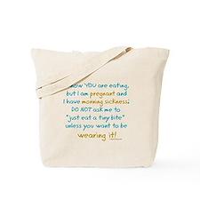 Morning sickness warning, funny Tote Bag