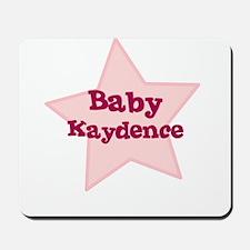 Baby Kaydence Mousepad