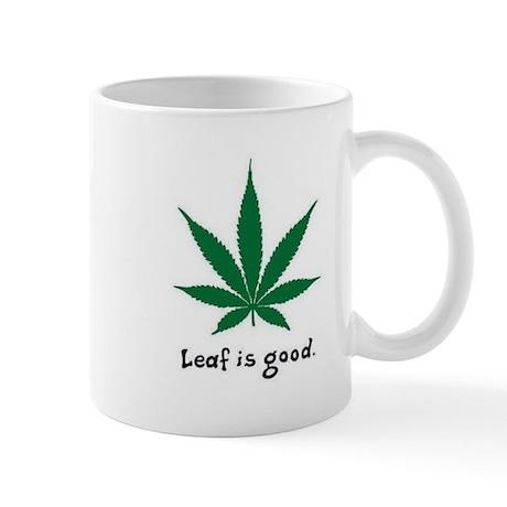 Leaf Is Good Mug