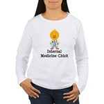 Internal Medicine Chick Women's Long Sleeve T-Shir