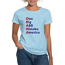 """One Big A$$ Mistake America"" T-Shirt"