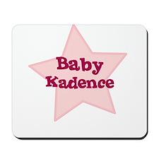 Baby Kadence Mousepad