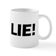 You Lie! Mug