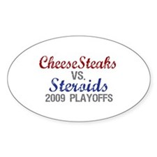 Cheesesteaks Steroids Oval Decal