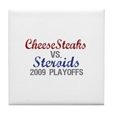 Cheesesteaks Steroids Tile Coaster