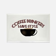 Coffee Drinkers Have Style Rectangle Magnet