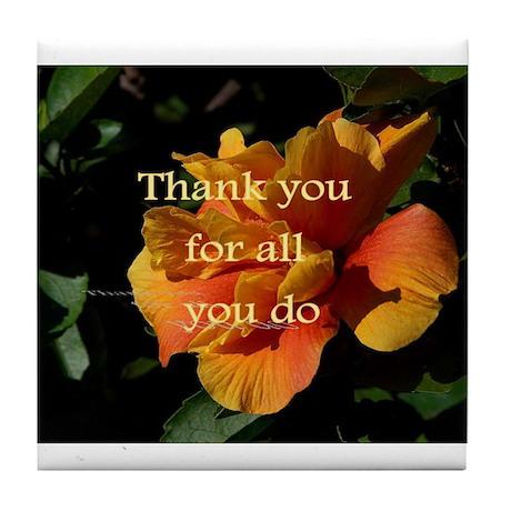 Tile Coaster - THANK YOU FOR ALL YOU DO