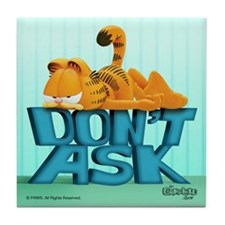 """Garfield """"Don't Ask"""" Tile Coaster"""