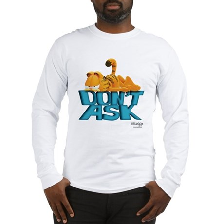 Don't Ask Long Sleeve T-Shirt