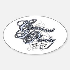 Gracious Plenty Oval Decal