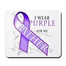 I Wear Purple for My Father Mousepad