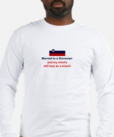 Married to a Slovenian Long Sleeve T-Shirt