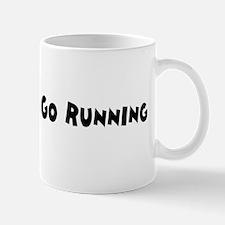 LET'S GO RUNNING Mug