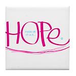 Hope - Pink Tile Coaster