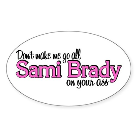 Sami Brady Oval Sticker (10 pk)