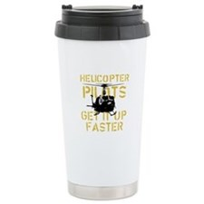 Helicopter Pilots Get It Up F Travel Mug