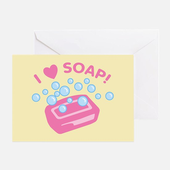 I Love Soap Greeting Card