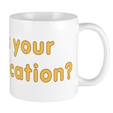 How's Your Saponification Mug