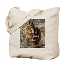 Tote Bag - THANKS FOR ALWAYS HAVING MY BACK